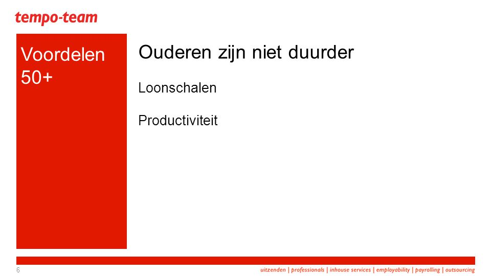Bron: Red Report, mei 2013