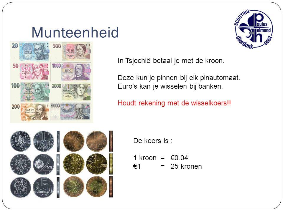Munteenheid In Tsjechië betaal je met de kroon. Deze kun je pinnen bij elk pinautomaat. Euro's kan je wisselen bij banken. Houdt rekening met de wisse
