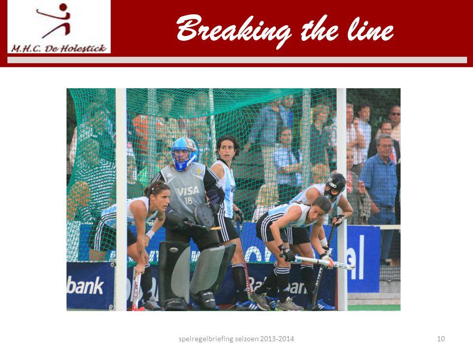 Breaking the line spelregelbriefing seizoen 2013-201410