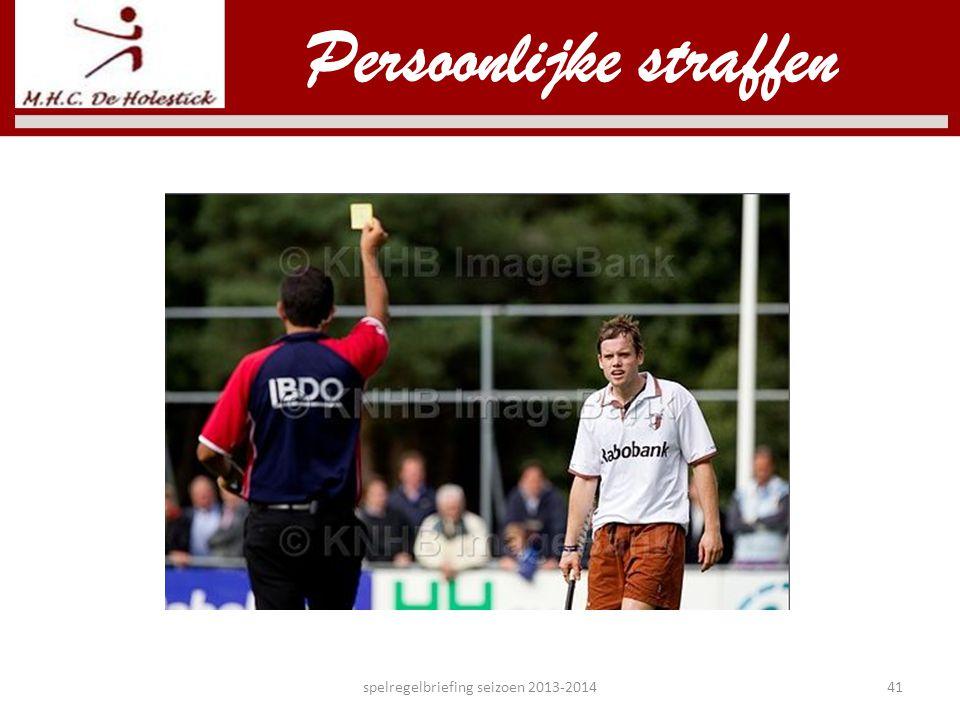 Persoonlijke straffen spelregelbriefing seizoen 2013-201441