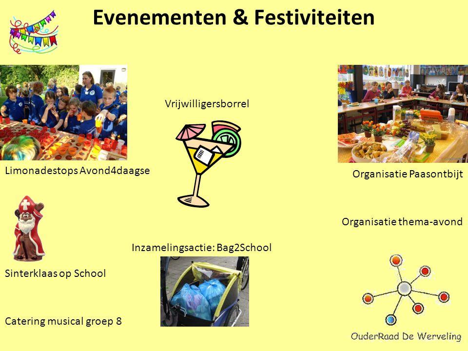 Evenementen & Festiviteiten Sinterklaas op School Vrijwilligersborrel Organisatie Paasontbijt Limonadestops Avond4daagse Inzamelingsactie: Bag2School Organisatie thema-avond Catering musical groep 8