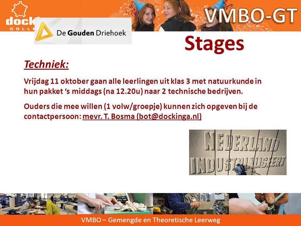 VMBO – Gemengde en Theoretische Leerweg Stages Maatschappelijke stage: Basisprincipe: VRIJWILLIGERSWERK 10 uur gedaan in onderbouw, nog aanvullende mo