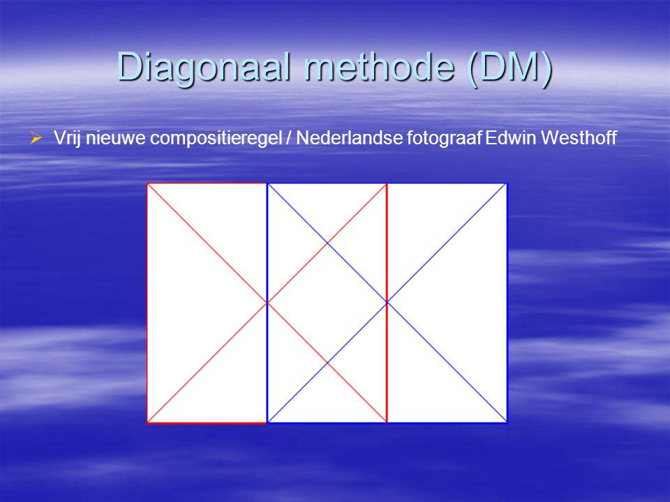 Diagonaal methode (DM)   Vrij nieuwe compositieregel / Nederlandse fotograaf Edwin Westhoff