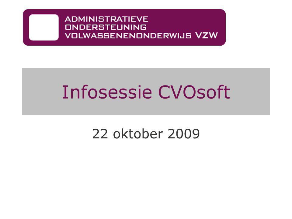 Verloop infosessie 13:30 u:Onthaal 14:00 u:Algemene inleiding 14:30 u:Vragen 15:00 u:Voorstelling website 15:10 u:Voorstelling helpdesk CVOSoft en CVOSoft.NET (1) 15:30 u:Pauze 15:45 u:CVOSoft en CVOSoft.NET (2) 16:30 u:Technisch gedeelte 16:50 u:Oprichting adviesgroep 17:00 u:Einde