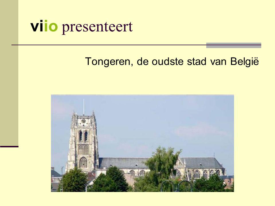 viio presenteert Tongeren, de oudste stad van België
