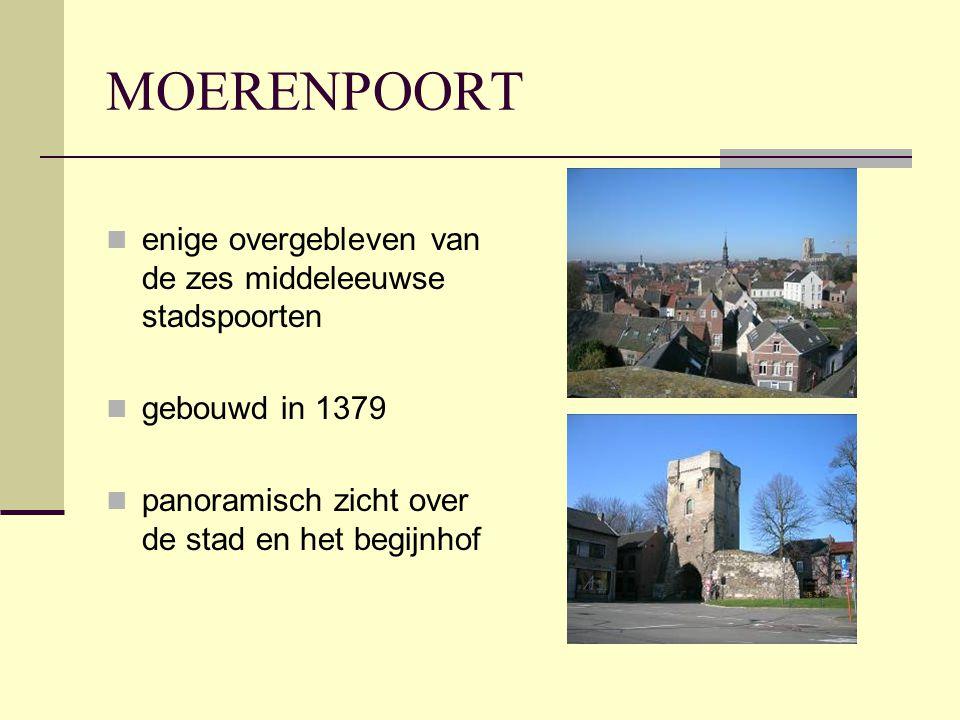MOERENPOORT  enige overgebleven van de zes middeleeuwse stadspoorten  gebouwd in 1379  panoramisch zicht over de stad en het begijnhof