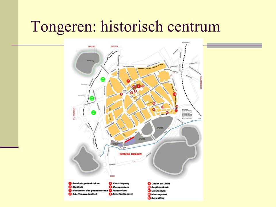 Tongeren: historisch centrum