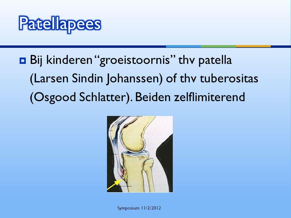 " Bij kinderen ""groeistoornis"" thv patella (Larsen Sindin Johanssen) of thv tuberositas (Osgood Schlatter). Beiden zelflimiterend Symposium 11/2/2012"