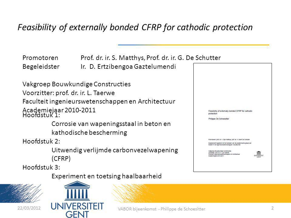 Feasibility of externally bonded CFRP for cathodic protection PromotorenProf.