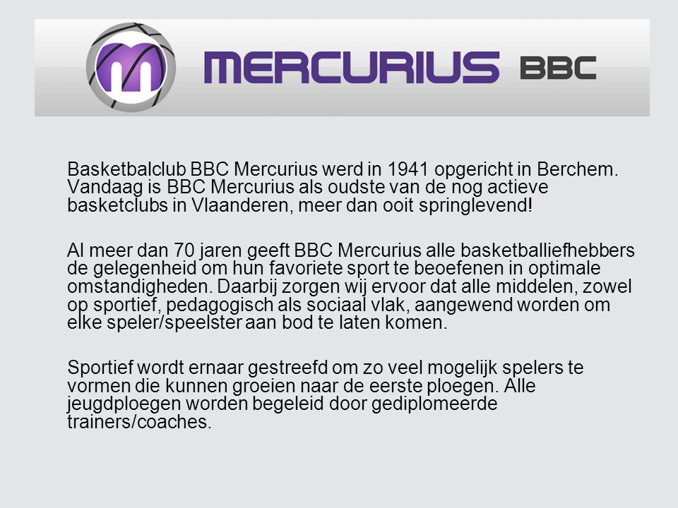 Enkele feiten en cijfers: - opgericht in 1941 in Berchem - 19 ploegen in competitie 3 seniors herenploegen (2e landelijke, 2e en 4e provinciale) 2 seniors damesploegen (1e en 2e provinciale) 14 jeugdploegen (van 6 tot 21 jaar, jongens en meisjes) - meer dan 300 leden - thuiswedstrijden in sporthal Het Rooi te Berchem - meer dan 500 wedstrijden per seizoen over de hele provincie - website www.mercurius-bbc.be gemiddeld 660 bezoekers/weekwww.mercurius-bbc.be