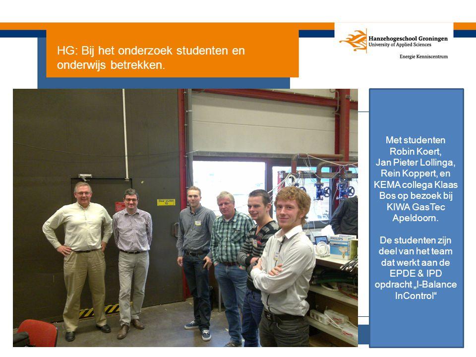HG: Bij het onderzoek studenten en onderwijs betrekken. Met studenten Robin Koert, Jan Pieter Lollinga, Rein Koppert, en KEMA collega Klaas Bos op bez