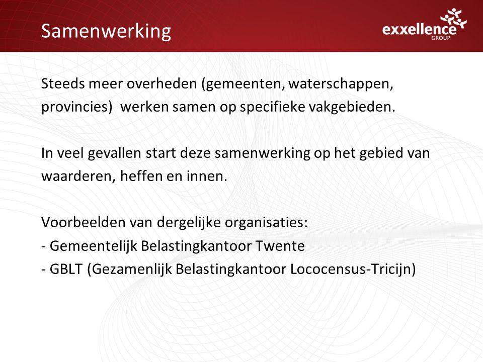 Samenwerking Steeds meer overheden (gemeenten, waterschappen, provincies) werken samen op specifieke vakgebieden.