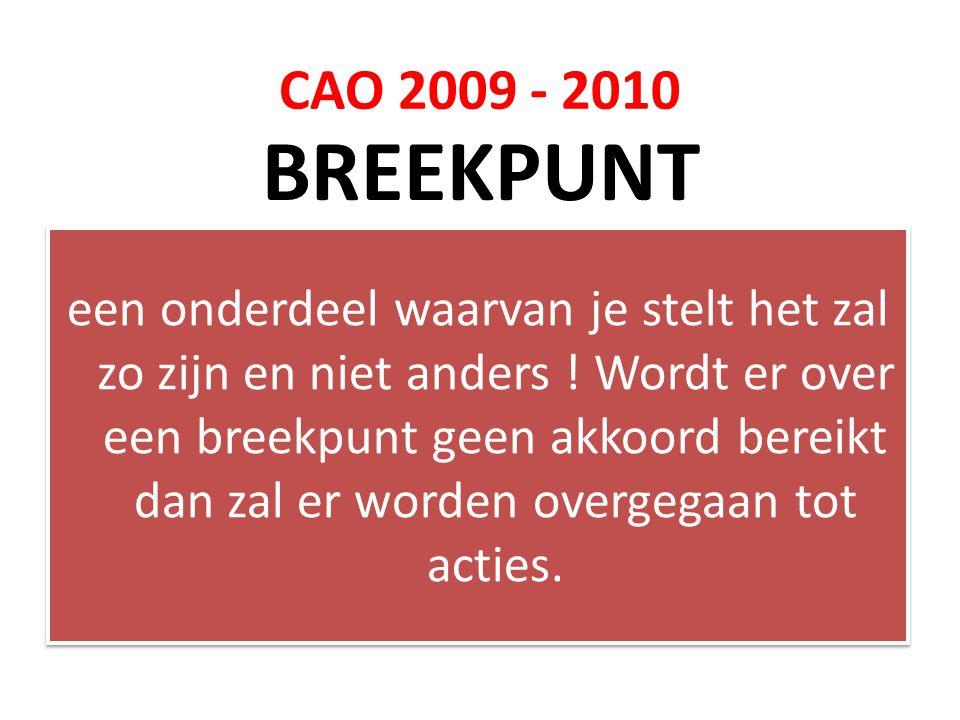 CAO 2009 - 2010 BREEKPUNT