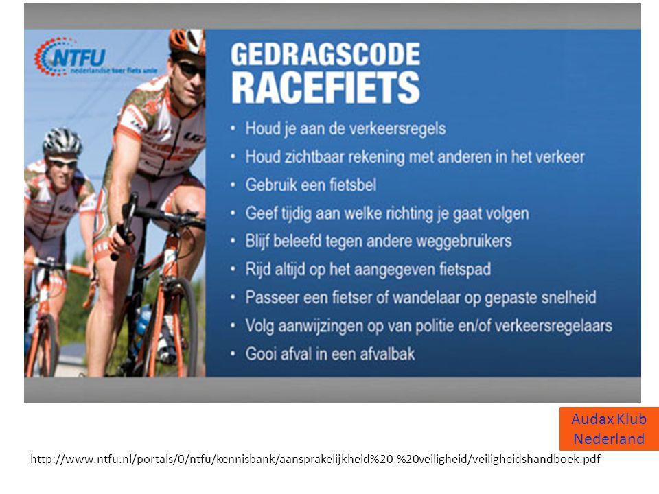 Audax Klub Nederland http://www.ntfu.nl/portals/0/ntfu/kennisbank/aansprakelijkheid%20-%20veiligheid/veiligheidshandboek.pdf