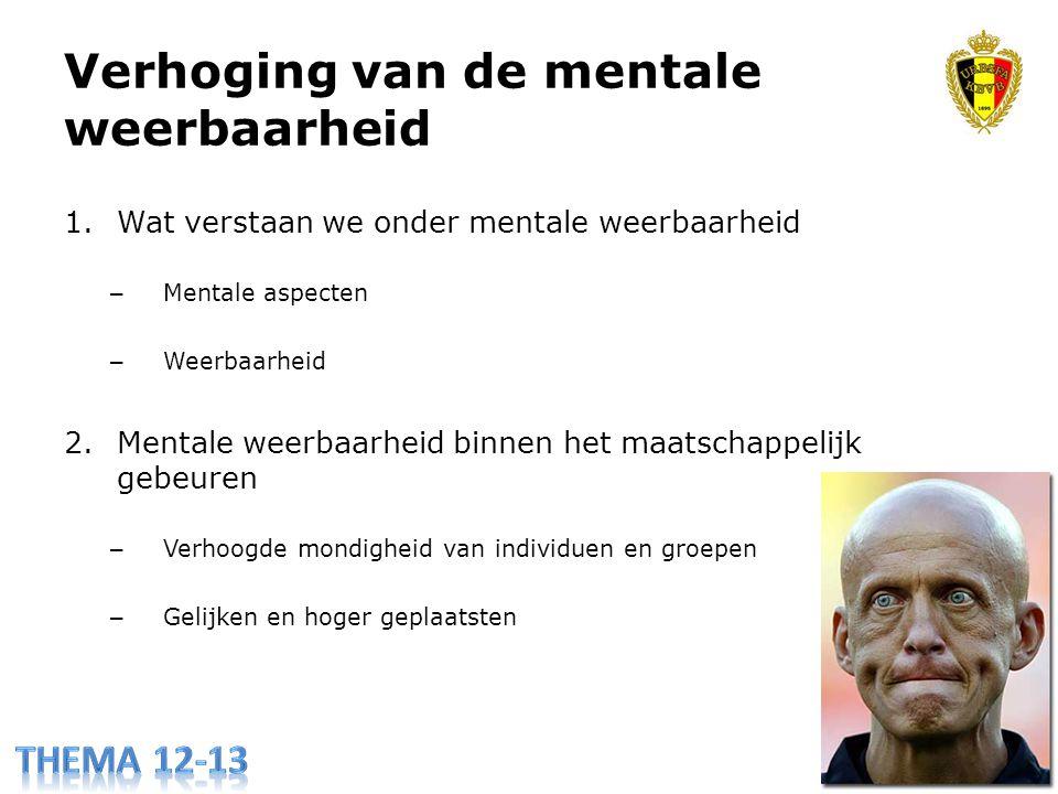 1.Wat verstaan we onder mentale weerbaarheid – Mentale aspecten – Weerbaarheid 2.Mentale weerbaarheid binnen het maatschappelijk gebeuren – Verhoogde mondigheid van individuen en groepen – Gelijken en hoger geplaatsten