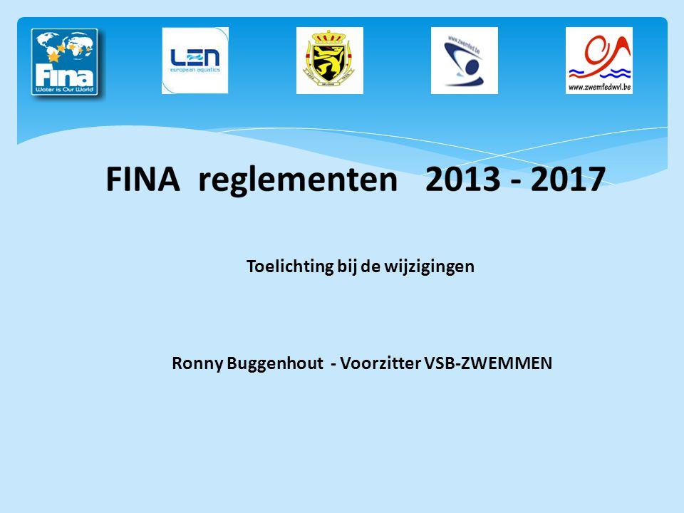 Toelichting bij de wijzigingen Ronny Buggenhout - Voorzitter VSB-ZWEMMEN