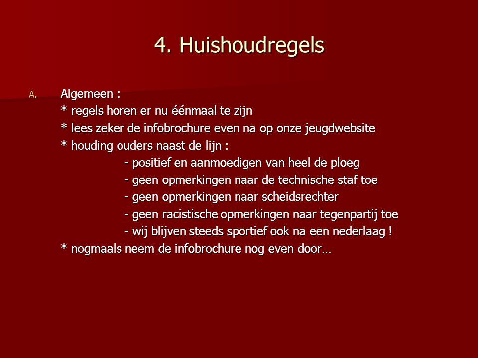 4.Huishoudregels A.