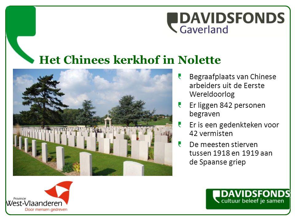Het Chinees kerkhof in Nolette Begraafplaats van Chinese arbeiders uit de Eerste Wereldoorlog Er liggen 842 personen begraven Er is een gedenkteken vo