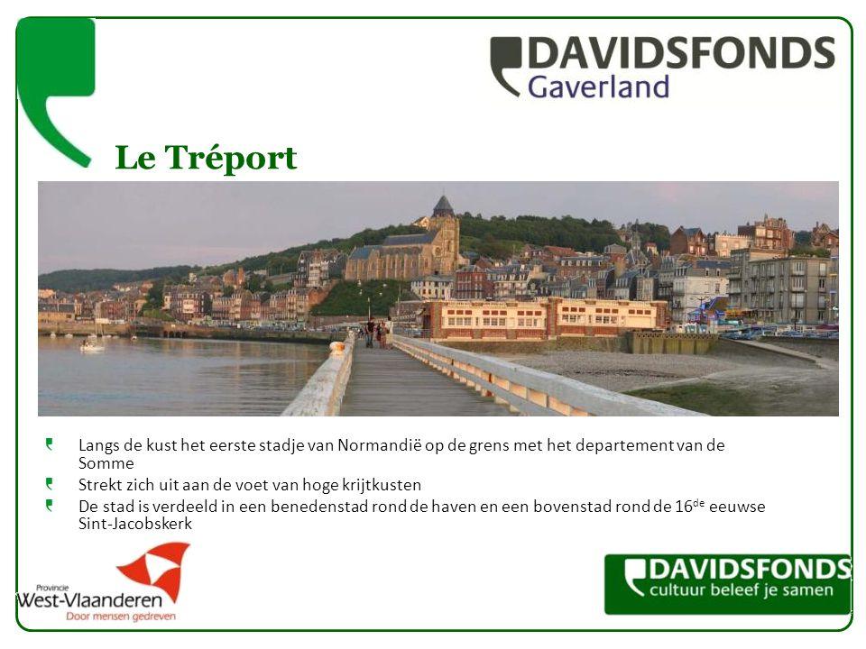 Le Tréport Langs de kust het eerste stadje van Normandië op de grens met het departement van de Somme Strekt zich uit aan de voet van hoge krijtkusten