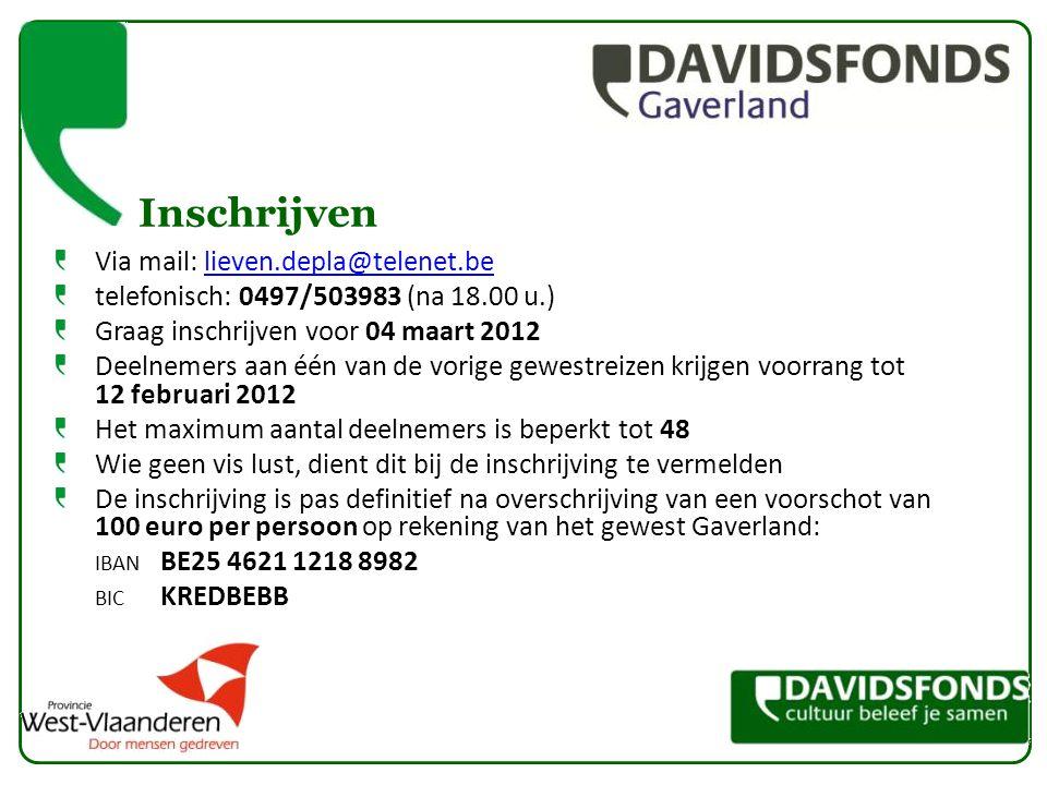 Inschrijven Via mail: lieven.depla@telenet.believen.depla@telenet.be telefonisch: 0497/503983 (na 18.00 u.) Graag inschrijven voor 04 maart 2012 Deeln