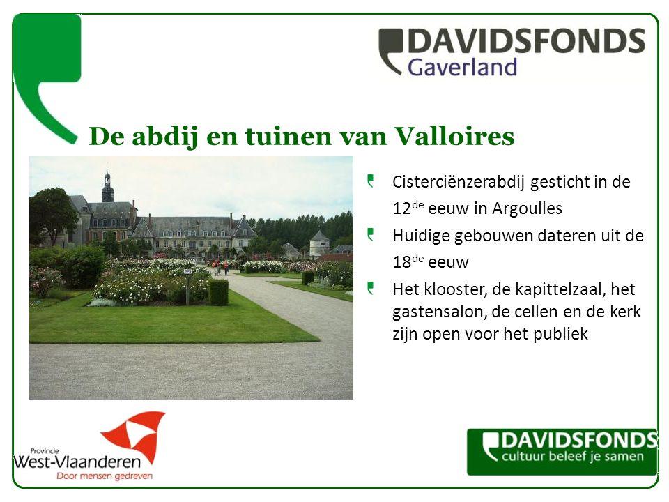 De abdij en tuinen van Valloires Cisterciënzerabdij gesticht in de 12 de eeuw in Argoulles Huidige gebouwen dateren uit de 18 de eeuw Het klooster, de kapittelzaal, het gastensalon, de cellen en de kerk zijn open voor het publiek