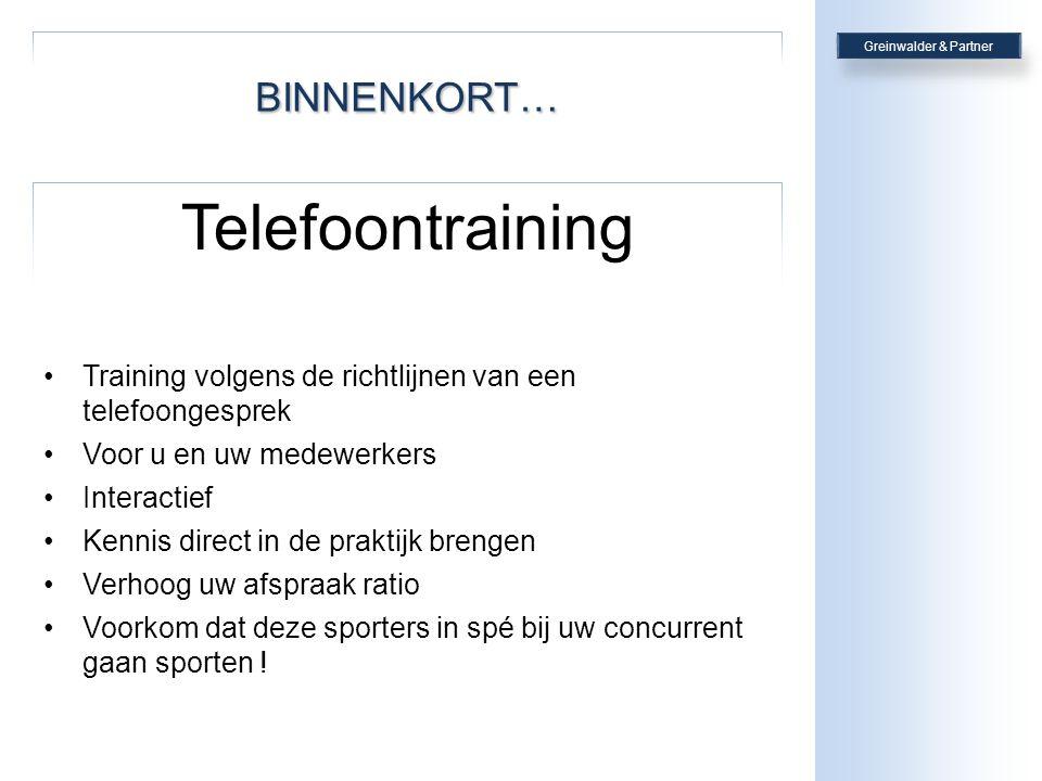 BINNENKORT… Telefoontraining •T•Training volgens de richtlijnen van een telefoongesprek •V•Voor u en uw medewerkers •I•Interactief •K•Kennis direct in de praktijk brengen •V•Verhoog uw afspraak ratio •V•Voorkom dat deze sporters in spé bij uw concurrent gaan sporten !
