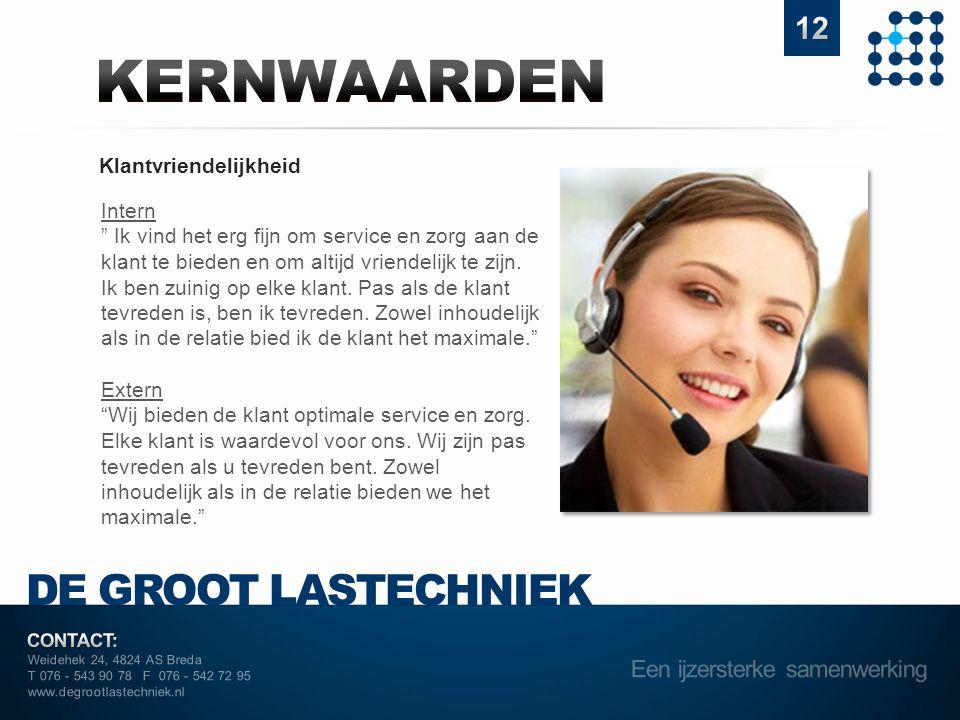"Weidehek 24, 4824 AS Breda T 076 - 543 90 78 F 076 - 542 72 95 www.degrootlastechniek.nl Klantvriendelijkheid Intern "" Ik vind het erg fijn om service"