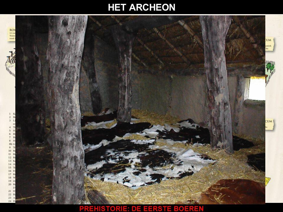 PREHISTORIE: DE EERSTE BOEREN HET ARCHEON