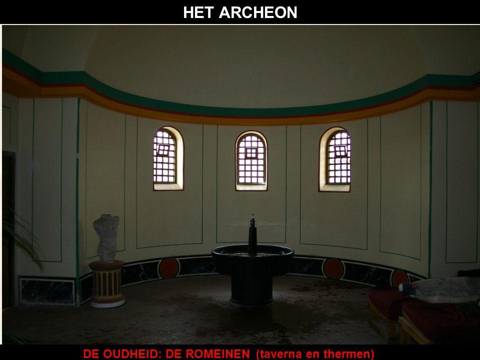 DE OUDHEID: DE ROMEINEN (tempel voor Nehalennia)(taverna en thermen) HET ARCHEON
