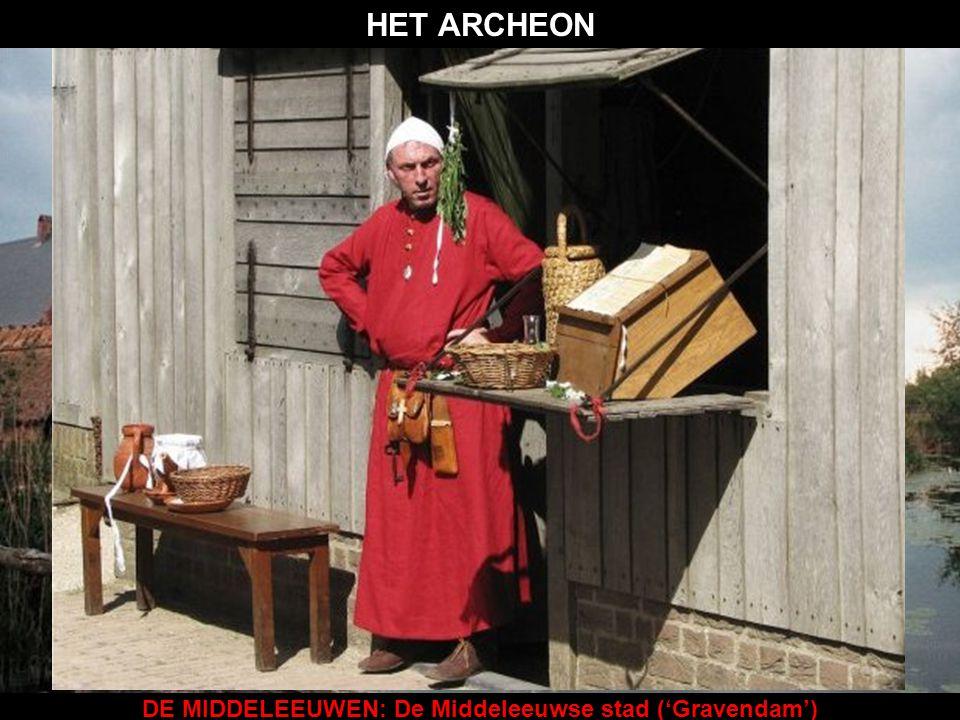 DE MIDDELEEUWEN: De Middeleeuwse stad ('Gravendam') HET ARCHEON