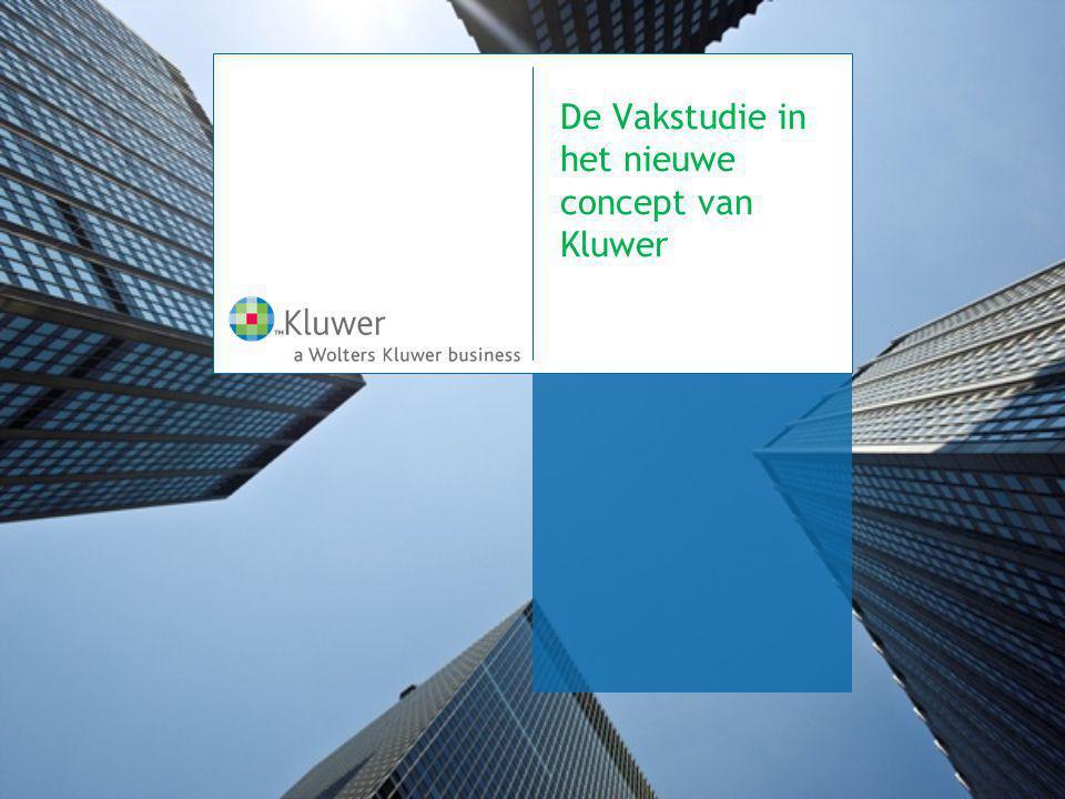 De Vakstudie in het nieuwe concept van Kluwer