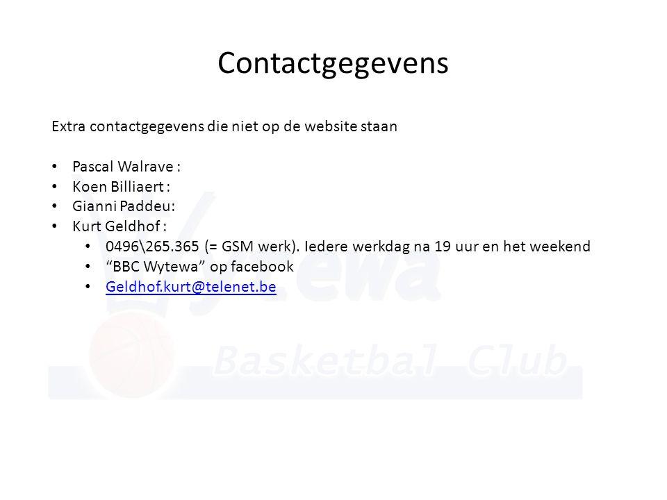 Contactgegevens Extra contactgegevens die niet op de website staan • Pascal Walrave : • Koen Billiaert : • Gianni Paddeu: • Kurt Geldhof : • 0496\265.