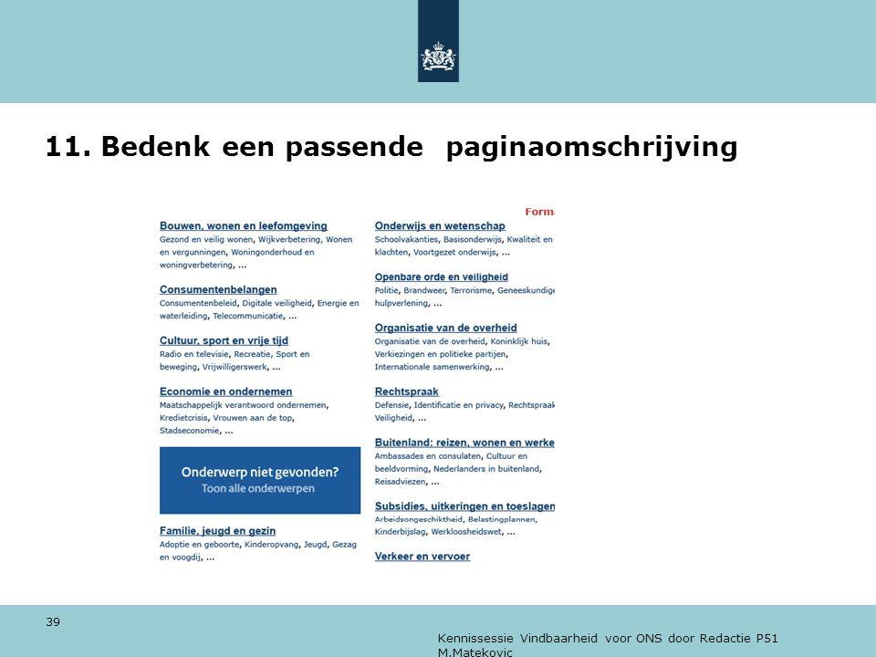 Kennissessie Vindbaarheid voor ONS door Redactie P51 M.Matekovic 39 11. Bedenk een passende paginaomschrijving