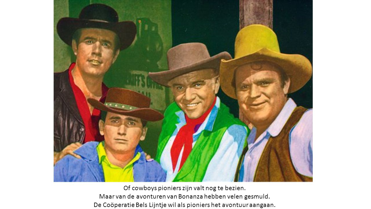 Of cowboys pioniers zijn valt nog te bezien.