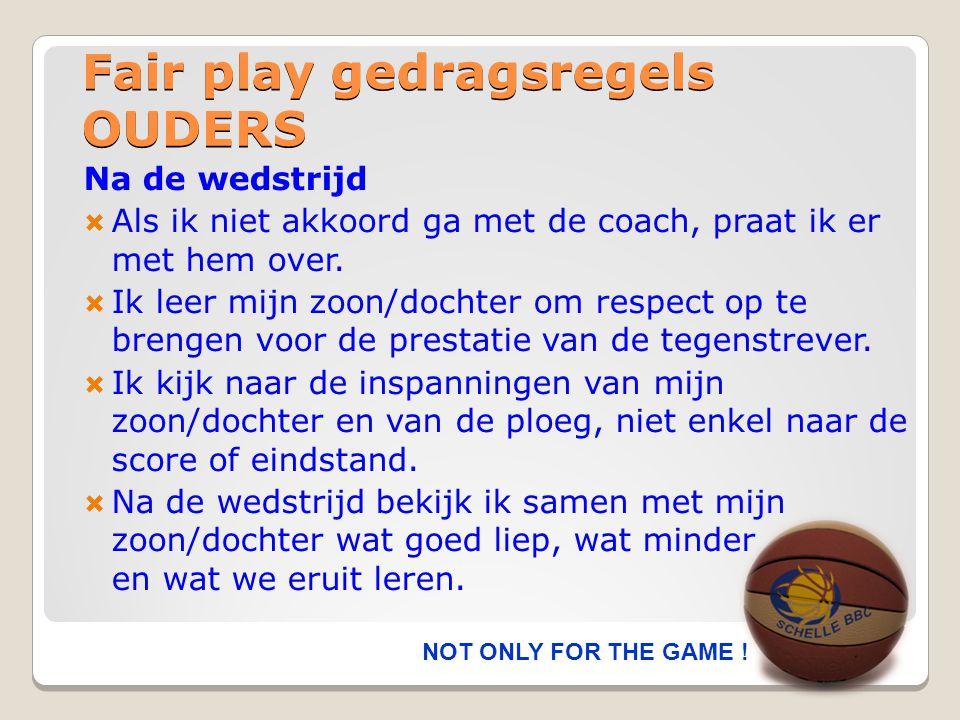Fair play gedragsregels SUPPORTERS  Ik gebruik geen agressieve of schunnige taal op de tribune.