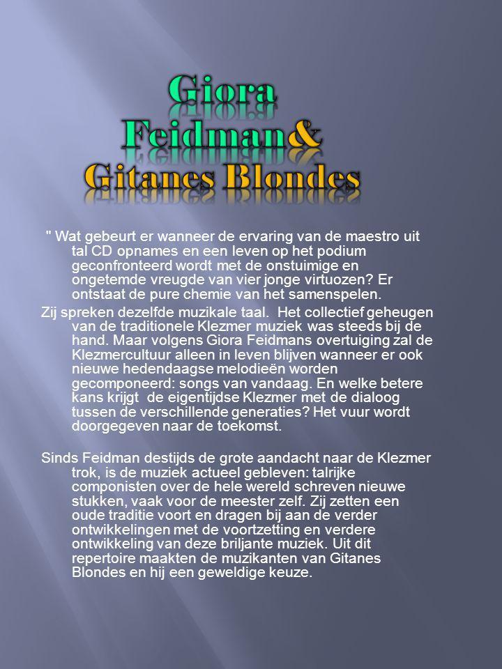 Gitanes Blondes werd in 1999 opgericht door violist Mario Korunić.