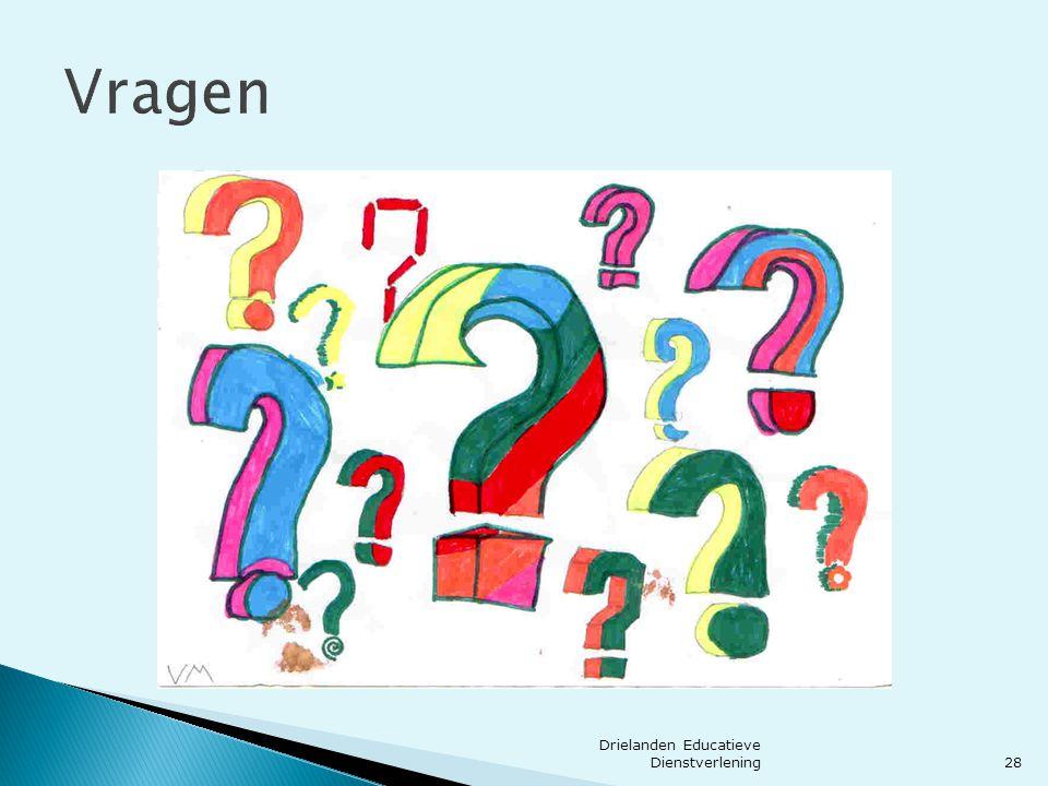 Vragen 28 Drielanden Educatieve Dienstverlening