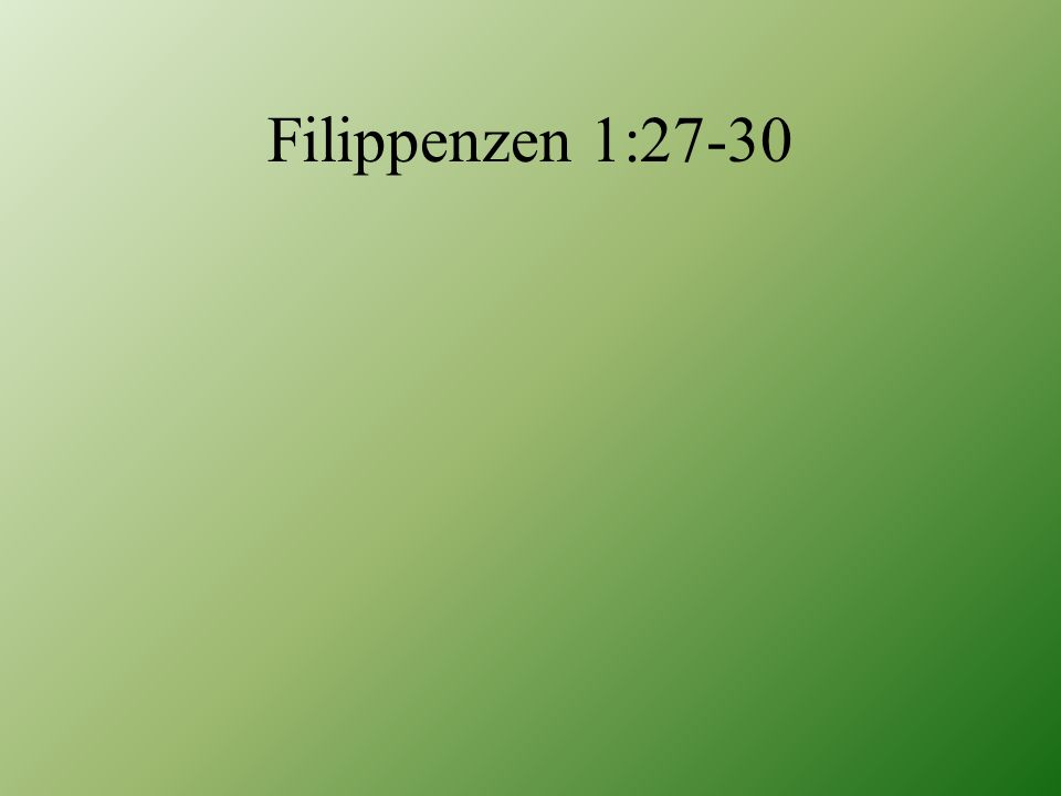 Filippenzen 1:27-30