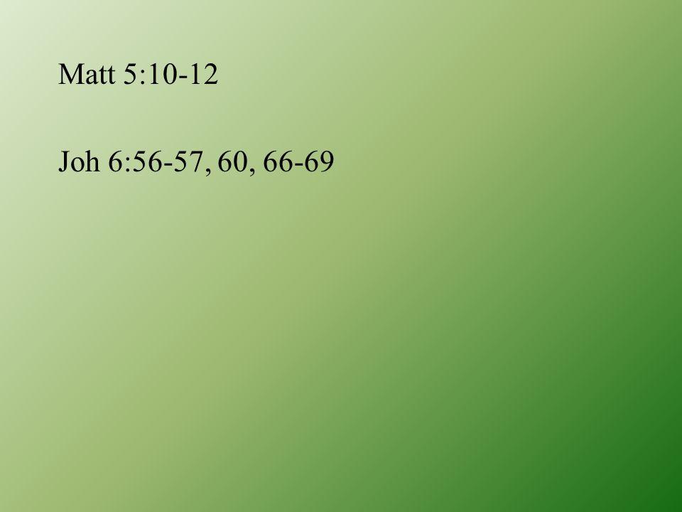 Joh 6:56-57, 60, 66-69