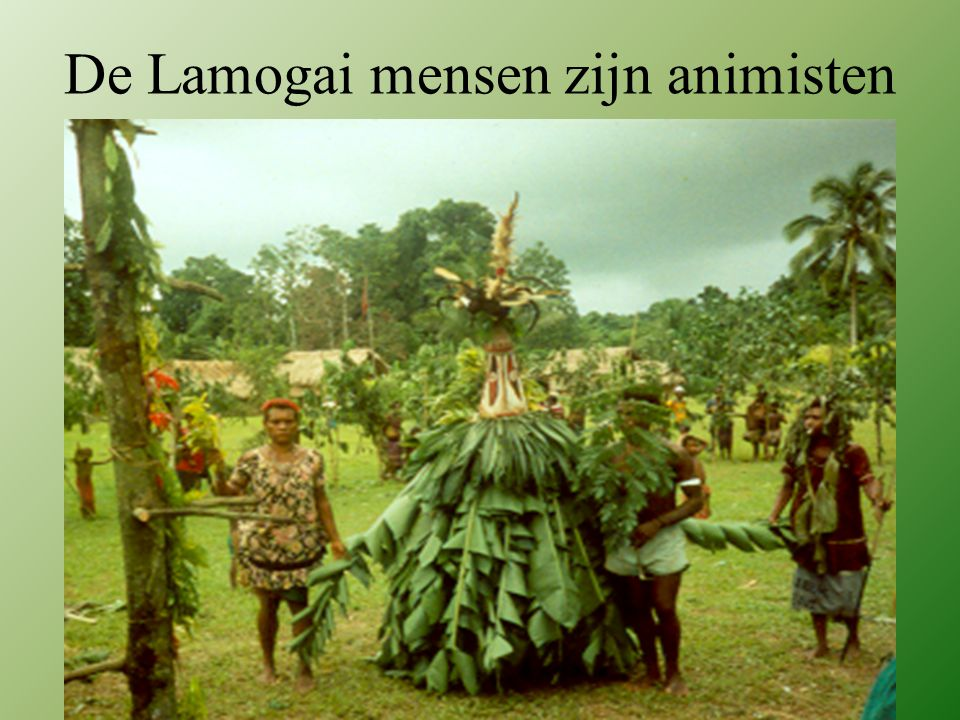 De Lamogai mensen zijn animisten