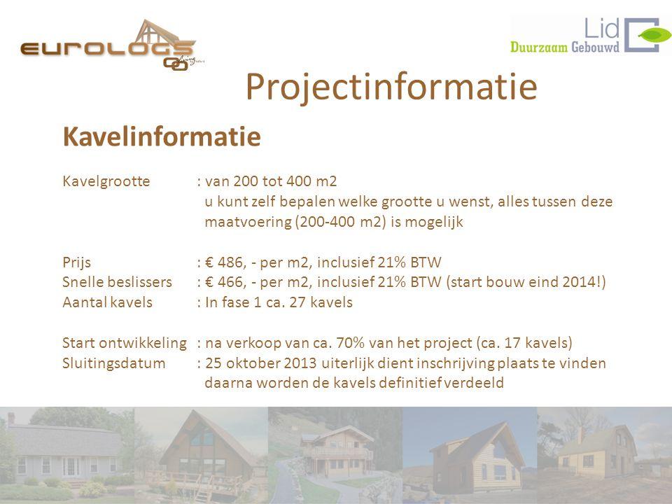 Projectinformatie Kavelinformatie Kavelgrootte: van 200 tot 400 m2 u kunt zelf bepalen welke grootte u wenst, alles tussen deze maatvoering (200-400 m2) is mogelijk Prijs: € 486, - per m2, inclusief 21% BTW Snelle beslissers: € 466, - per m2, inclusief 21% BTW (start bouw eind 2014!) Aantal kavels: In fase 1 ca.