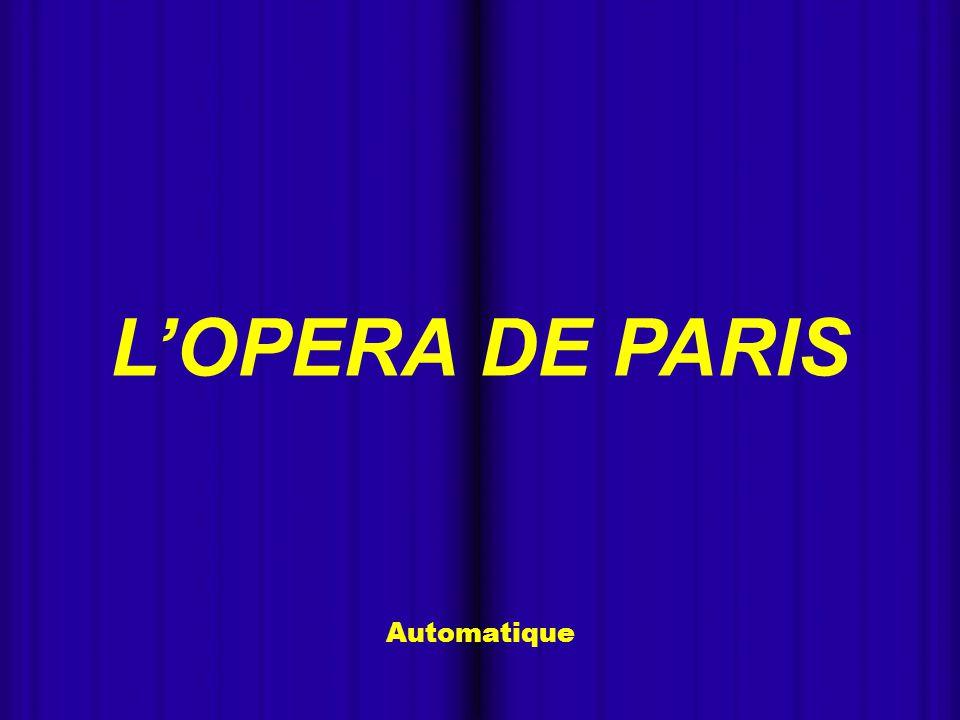 - Automatique L'OPERA DE PARIS