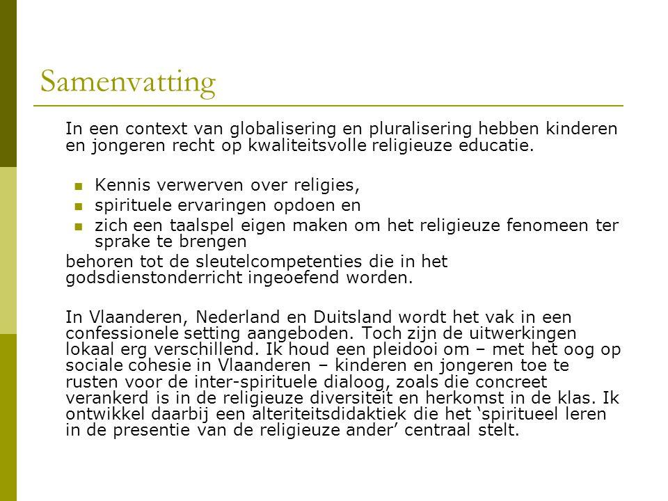 Samenvatting In een context van globalisering en pluralisering hebben kinderen en jongeren recht op kwaliteitsvolle religieuze educatie.  Kennis verw