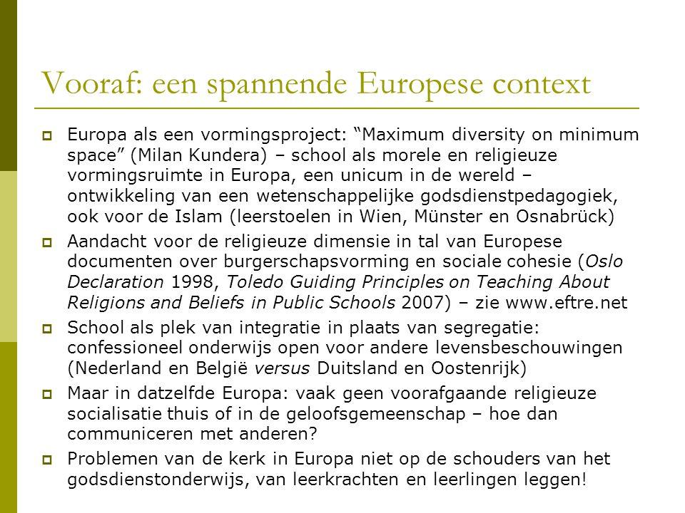 """Vooraf: een spannende Europese context  Europa als een vormingsproject: """"Maximum diversity on minimum space"""" (Milan Kundera) – school als morele en r"""