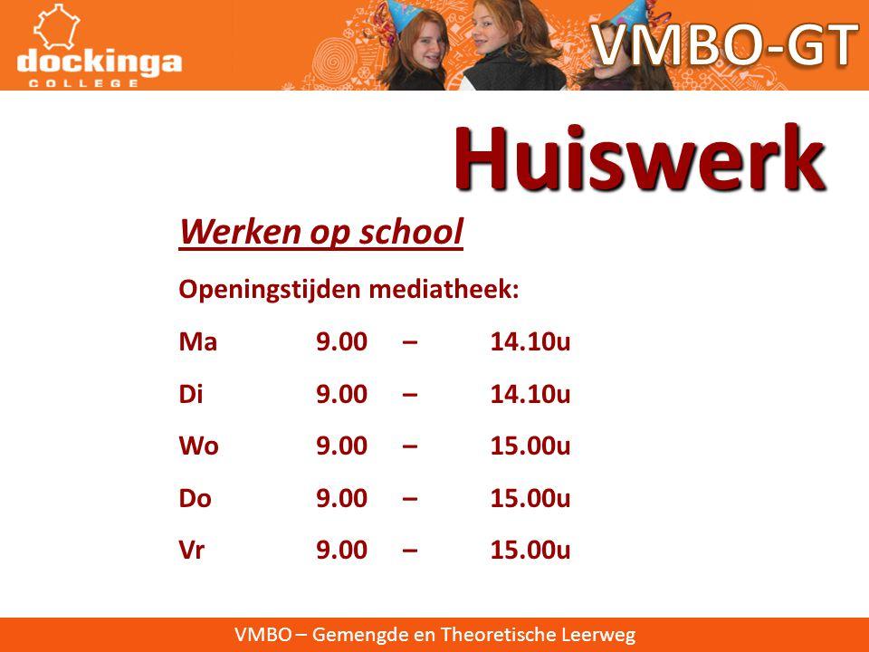 VMBO – Gemengde en Theoretische Leerweg Huiswerkbegeleiding • Hulples : Maandag 7e les :lokaal 13 Nederlands- WES lokaal 18 Engels - PAI Donderdag 8 e