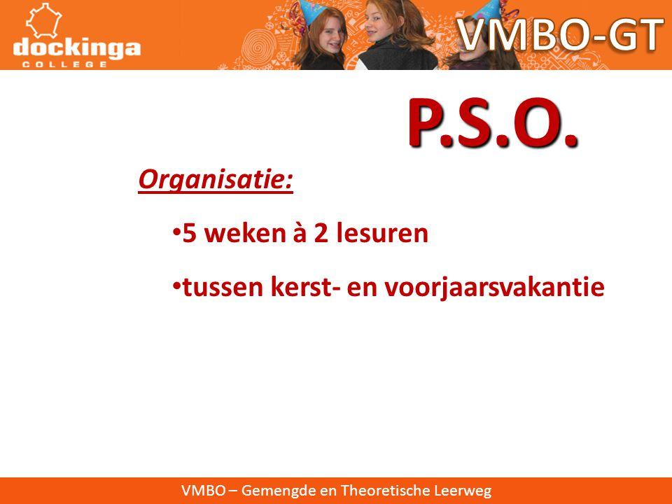 VMBO – Gemengde en Theoretische Leerweg Afdelingen • Handel & administratie • Verzorging • Voertuigentechniek • Elektrotechniek • Bouwtechniek P.S.O.