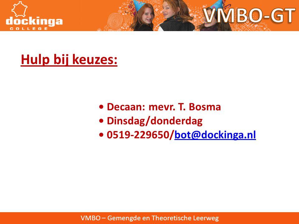 VMBO – Gemengde en Theoretische Leerweg Organisatie: • 5 weken à 2 lesuren • tussen kerst- en voorjaarsvakantie P.S.O.
