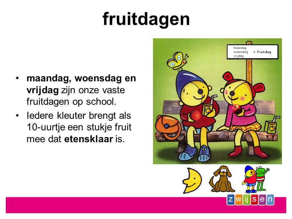 fruitdagen •maandag, woensdag en vrijdag zijn onze vaste fruitdagen op school.