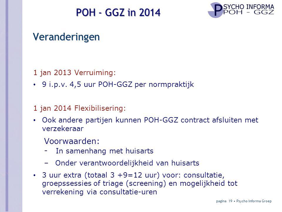 POH - GGZ in 2014 Veranderingen 1 jan 2013 Verruiming: • 9 i.p.v.