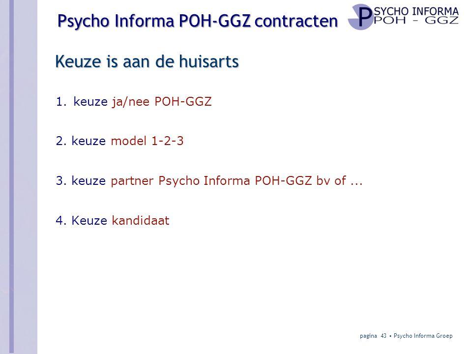 Psycho Informa POH-GGZ contracten Keuze is aan de huisarts 1.keuze ja/nee POH-GGZ 2.